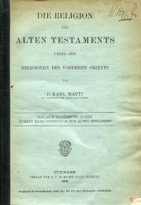 """Die Religion des Alten Testaments unter den Religionen des Vorderen Orients. Zugleich Einführung in den """"Kurzen Hand-Commentar zum Alten Testament""""."""