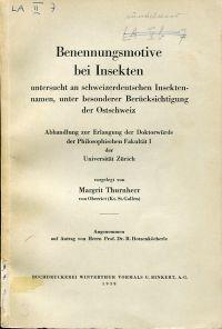 Benennungsmotive bei Insekten untersucht an schweizerdeutschen Insektennamen, unter besonderer Berücksichtigung der Ostschweiz.