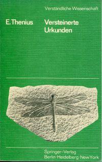Versteinerte Urkunden. Die Paläontologie als Wissenschaft vom Leben in der Vorzeit.