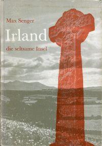 Irland, die seltsame Insel.
