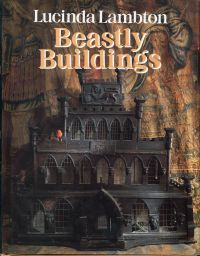 Beastly Buildungs. The national Trust Book of Architecture for Animals.