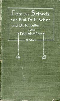 Flora der Schweiz. 1. Teil: Exkursionsflora.