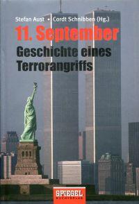 11. September. Geschichte eines Terrorangriffs.