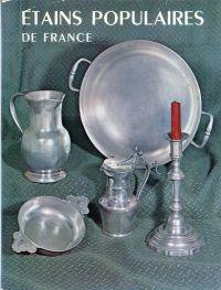 Étains populaires de France.