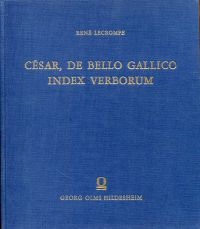 César, de Bello Gallico. Index Verborum. Documents pour servir à l'enseignement de la langue latine.