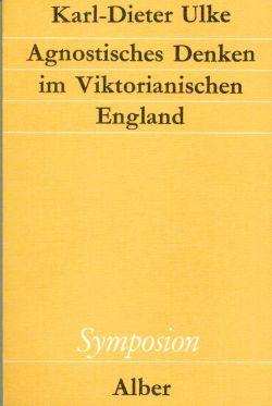 Agnostisches Denken im Viktorianischen England.
