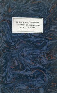 Aus einem Dichterbuch des Mittelalters.