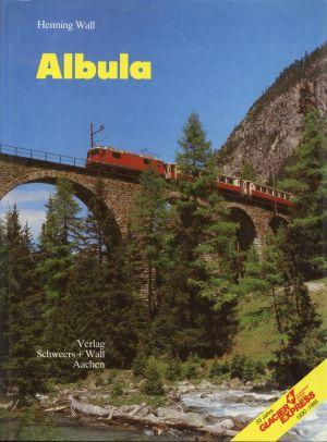Albula. Schlagader Graubündens.