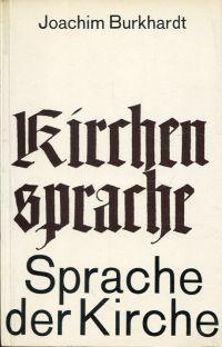 Kirchensprache, Sprache der Kirche. Eine Sendereihe des Senders Freies Berlin im Frühjahr 1964.