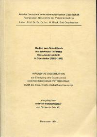 Studien zum Schreibbuch des Schweizer Tierarztes Hans Jacob Leüthold in Oberrieden, 1802-1845.