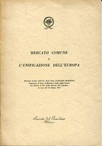 Mercato Comune e l'unificazione dell' Europa.