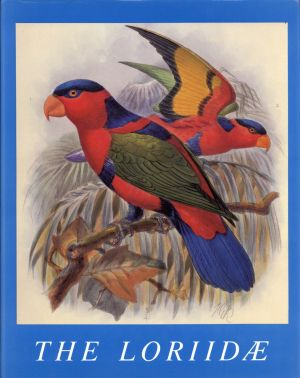 A monograph of the lories, or brush tongued parrots.