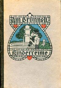 """""""Am Brünneli"""". Schweizer Kinderreime."""