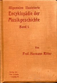 Allgemeine illustrierte Encyklopädie der Musikgeschichte.