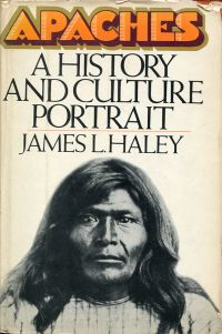 Apaches. A history and culture portrait.
