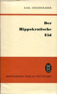 Der hippokratische Eid.