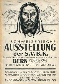 1. Schweizerische Ausstellung der S.B.V.K. (Schweizerische Vereinigung bildender Künstler Bern. 20. Dezember 42 - 15 Januar 1943 Monbijou Turnhalle.