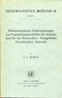 Pollenanalytische Untersuchungen zur Vegetationsgeschichte des Schams und des San Benardino-Passgebietes (Graubünden, Schweiz).