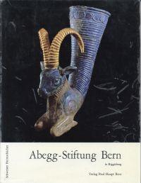 Abegg-Stiftung Bern. Band 1: Kunsthandwerk, Plastik, Malerei.