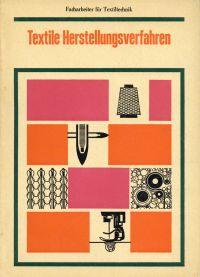 Textile Herstellungsverfahren.