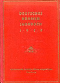 Deutsches Bühnenjahrbuch, 66. Jahrgang 1958 (Spielzeit 1957/58) Theatergeschichtliches Jahr- und Adressenbuch. Bühne, Film, Funk u. Fernsehen.