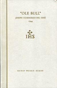 """""""Ole Bull""""-Joseph Guarnerius del Gesù 1744."""