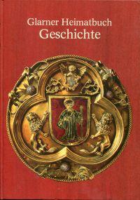 Glarner Heimatbuch: Geschichte.
