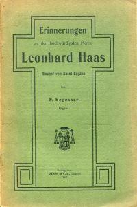 Erinnerungen an den hochwürdigsten Herrn Leonhard Haas, Bischof von Basel und Lugano.