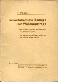 Freiwirtschaftliche Beiträge zur Währungsfrage.