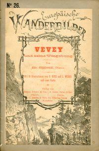 Vevey und seine Umgebung.