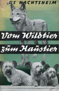 Vom Wildtier zum Haustier.