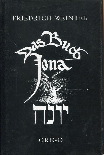 Das Buch Jonah. Der Sinn des Buches Jonah nach der ältesten jüdischen Überlieferung.