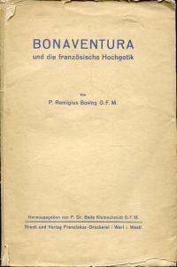 Bonaventura und die französische Hochgotik. Hrsg. von Beda Kleinschmidt.