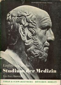 Einführung in das Studium der Medizin. (Die Heilkunde und der ärztliche Beruf).